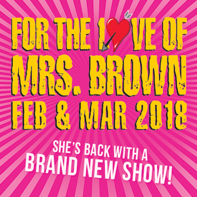 FOR THE LOVE OF MRS. BROWN